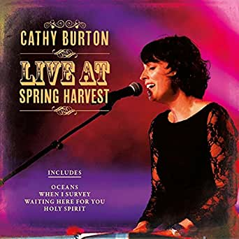 Holy Spirit You Are Welcome Here [Live] by Cathy Burton on Amazon