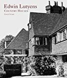 img - for Edwin Lutyens: Country Houses book / textbook / text book
