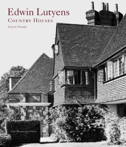 Edwin Lutyens: Country Houses by The Monacelli Press