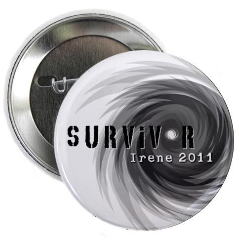 2011 Pinback Button - SURVIVOR 2011 Hurricane Irene Gray 2.25 inch Pinback Button Badge