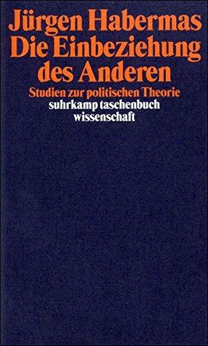Die Einbeziehung des Anderen: Studien zur politischen Theorie (suhrkamp taschenbuch wissenschaft)