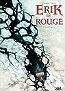 Erik le Rouge, tome 1 : Le trésor du Vinland par Di Giorgio