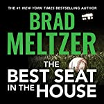 The Best Seat in the House | Brad Meltzer