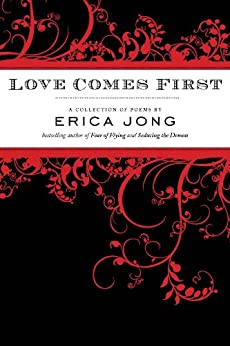 Love Comes First by [Jong, Erica]