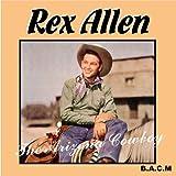 Rex Allen: The Arizona Cowboy