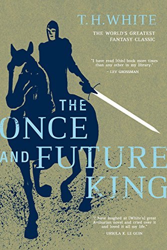 The Once and Future King [T. H. White] (Tapa Blanda)