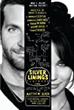 """The Silver Linings Playbook [movie tie-in edition] A Novel"" av Matthew Quick"