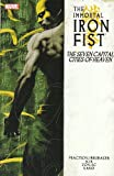 Immortal Iron Fist, Vol. 2: The Seven Capital Cities of Heaven