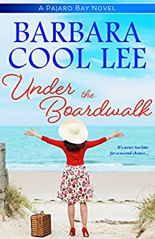 Under the Boardwalk (Pajaro Bay Series) by [Lee, Barbara Cool]