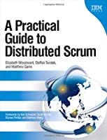 A Practical Guide to Distributed Scrum Front Cover