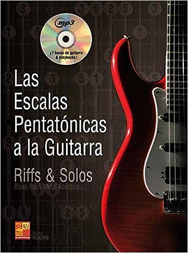 Las Escalas Pentatónicas a la Guitarra Play Music España: Amazon.es: Antonio Blanco Tejero, Guitar: Libros