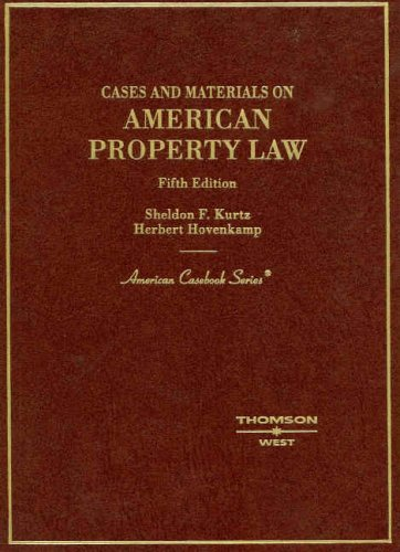 Cases and Materials on American Property Law (American Casebooks)