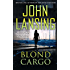 Blond Cargo (The Jack Bertolino Series Book 2)