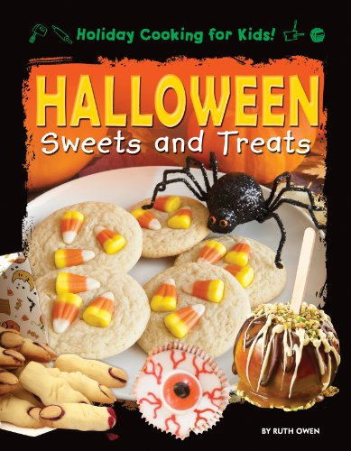 Halloween Sweets and Treats (Holiday Cooking for