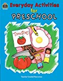 Everyday Activities for Preschool, Grace Jasmine, 1557344841