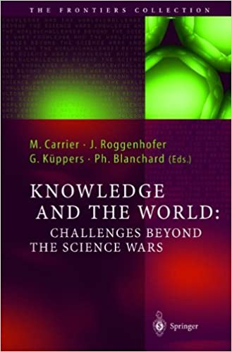 Book Knowledge and the World: Challenges Beyond The Science Wars (The Frontiers Collection)