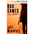 Bad Games: Hellbent - A Dark Psychological Thriller (Bad Games Series Book 3)