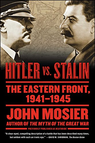 Deathride: Hitler vs. Stalin - The Eastern Front, 1941-1945 by [Mosier, John]