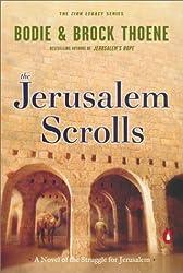 The Jerusalem Scrolls: A Novel of the Struggle for Jerusalem (Zion Legacy) by Thoene, Bodie, Thoene, Brock (2002) Paperback