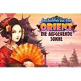 Geschichten aus dem Orient: Die aufgehende Sonne [Download]