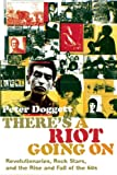 There's a Riot Going On, Peter Doggett, 1847671802
