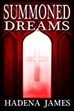 Summoned Dreams (Dreams & Reality Series Book 7)