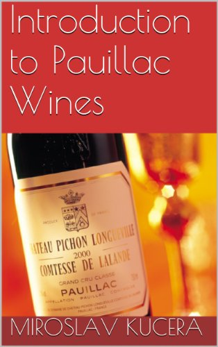 - Introduction to Pauillac Wines