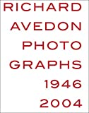 img - for Richard Avedon: Photographs 1946-2004 book / textbook / text book