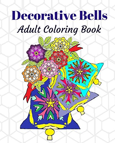 Download Decorative Bells: Adult Coloring Book pdf