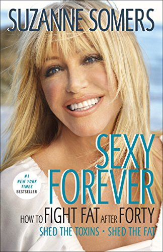 Sexy Forever: How to Fight Fat after Forty
