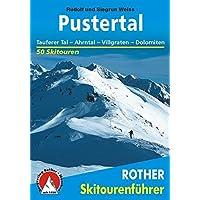 Pustertal: Tauferer Tal – Ahrntal – Villgraten – Dolomiten. 50 Skitouren (Rother Skitourenführer)