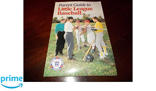 Parent Guide to Little League Baseball: Rainer Martens: 9780873224697: Amazon.com: Books