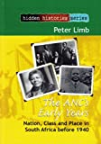 The ANC's Early Years, Peter Limb, 1868885291