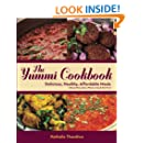 The Yummi Cookbook: Delicious, Healthy, Affordable Meals: without Meat, Dairy, Wheat or Soy & Nut Free!