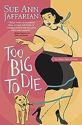 Too Big to Die (The Odelia Grey Mysteries)