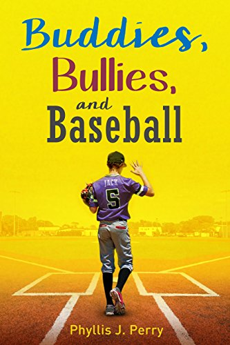 Buddies, Bullies, and Baseball (English Edition)