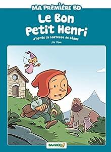 """Afficher """"Le bon petit Henri"""""""