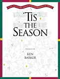 'Tis the Season, Ken Barker, 0634041568
