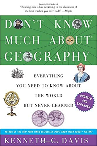 He Dont Know Much About Geography Or >> Don T Know Much About Geography Revised And Updated Edition Don T