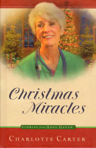 Christmas Miracles (Stories From Hope Haven, 10)