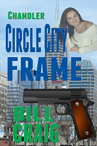 Chandler: Circle City Frame (Circle City Mysteries Book 3)
