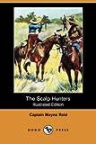 The Scalp Hunters, Mayne Reid, 1406580473
