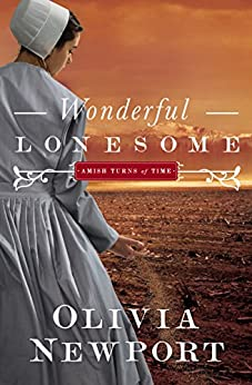 Wonderful Lonesome (Amish Turns of Time) by [Newport, Olivia]