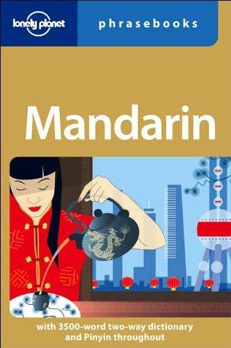 Mandarin: Lonely Planet Phrasebook by Anthony Garnaut (2006-09-01)
