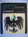 The Versailles Treaty, Harold C. Vaughan, 053102783X