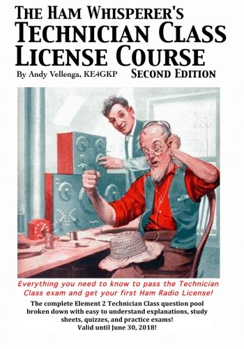 The Ham Whisperer's Technician Class License Course Second Edition