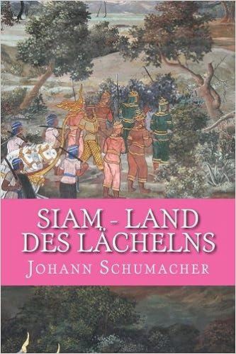 Siam - Land des Laechelns: Kurzgeschichten (German Edition)