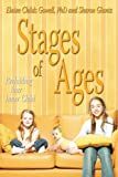 Stages of Ages, Elaine Childs Gowell and Sharon Glantz, 1420874381