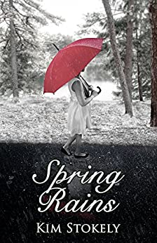 Spring Rains (Seasons of Marigold Manor Book 2) by [Stokely, Kim]