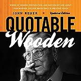 Quotable Wooden: Words of